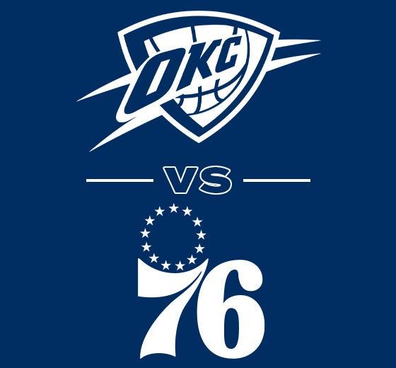 More Info for OKC Thunder vs. Philadelphia 76ers