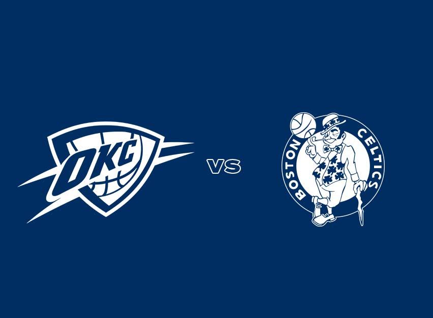 OKC Thunder vs. Boston Celtics