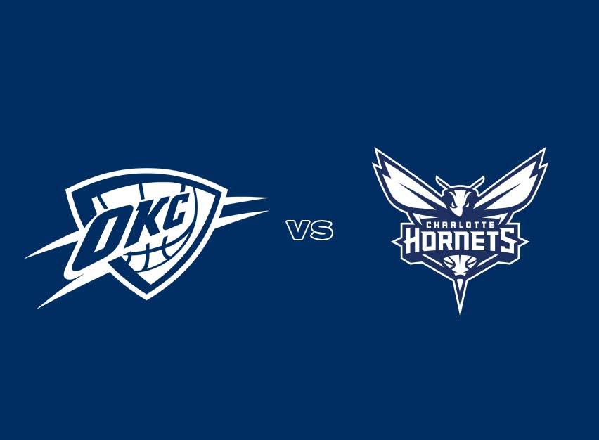OKC Thunder vs. Charlotte Hornets
