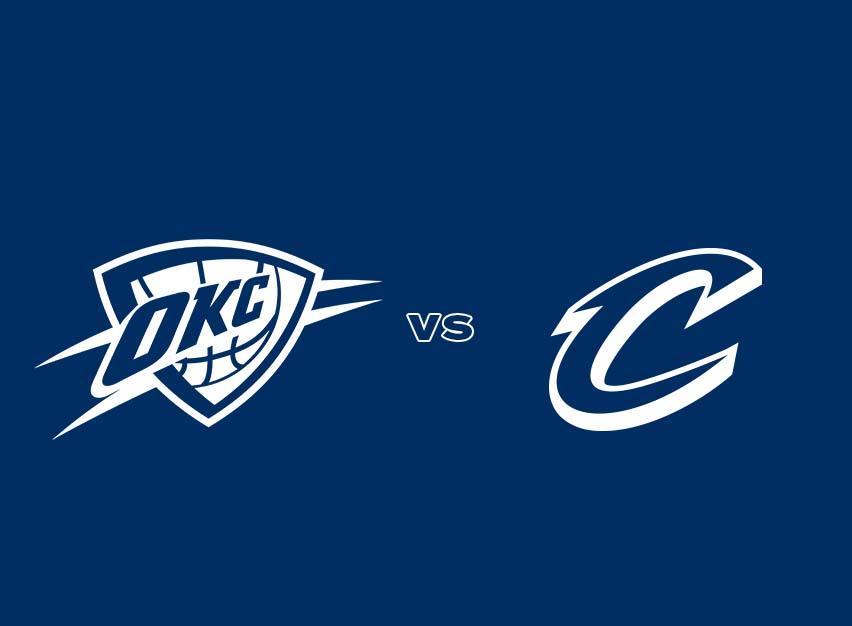 OKC Thunder vs. Cleveland Cavaliers