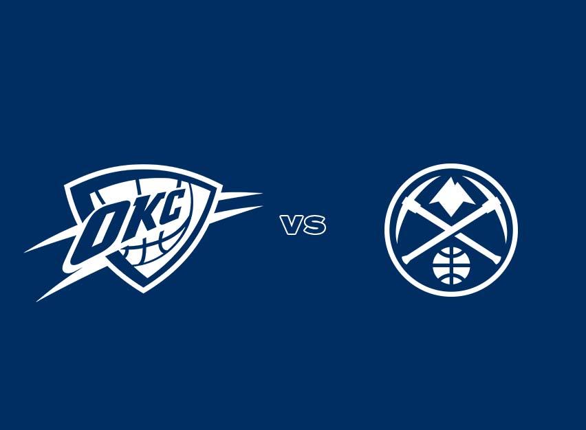 OKC Thunder vs. Denver Nuggets