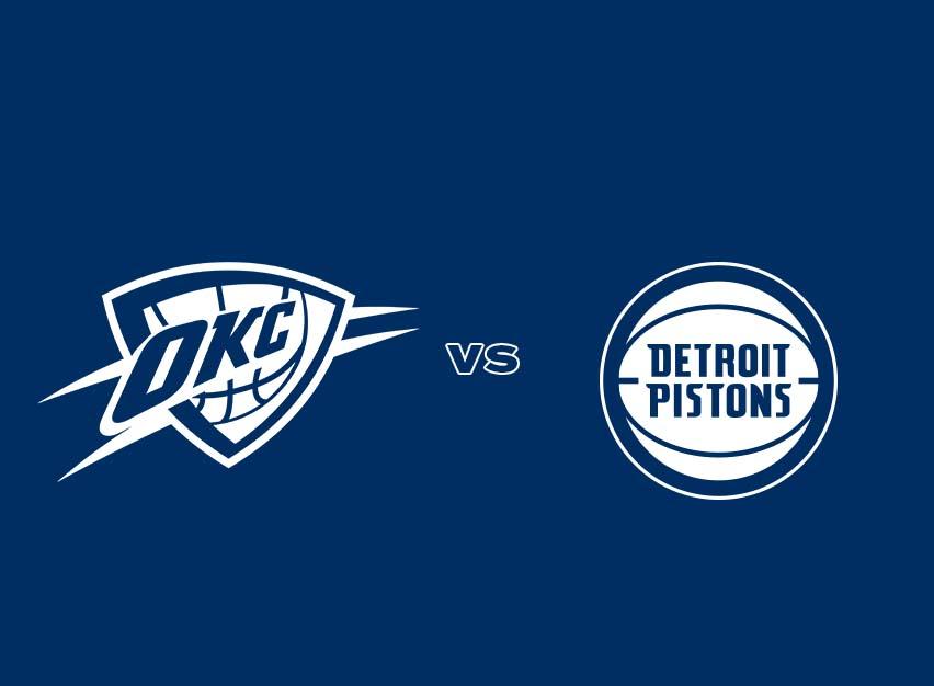 OKC Thunder vs. Detroit Pistons