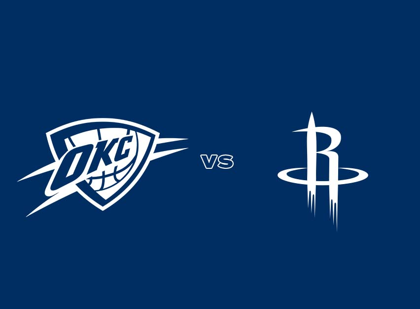 OKC Thunder vs. Houston Rockets