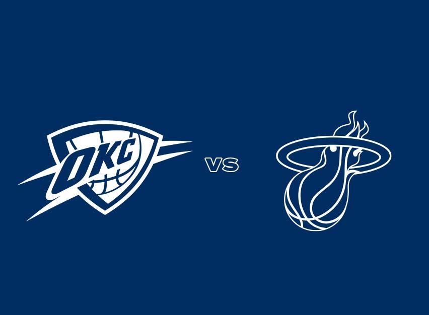 OKC Thunder vs. Miami Heat