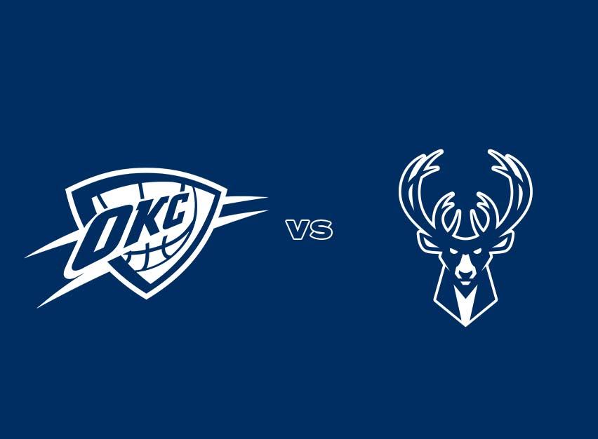 OKC Thunder vs. Milwaukee Bucks