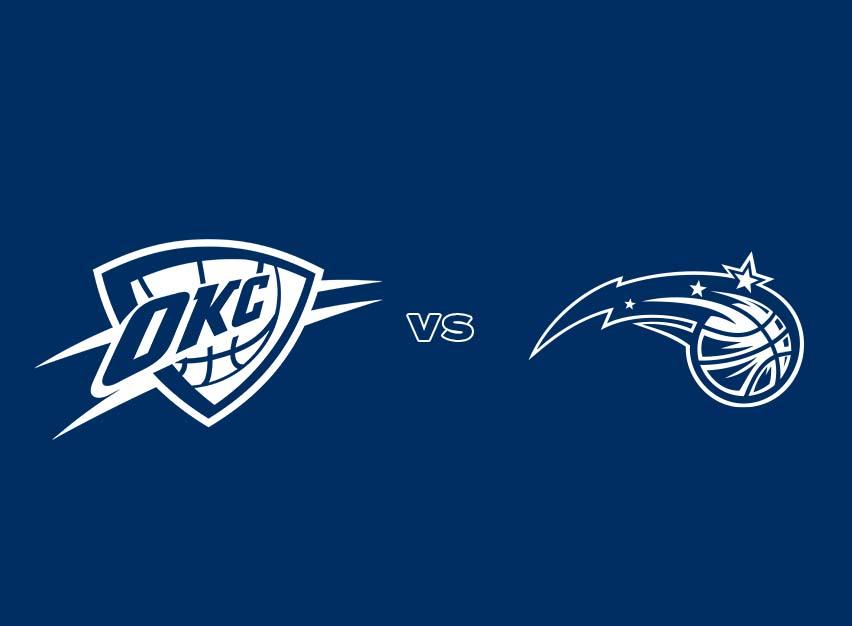 OKC Thunder vs. Orlando Magic