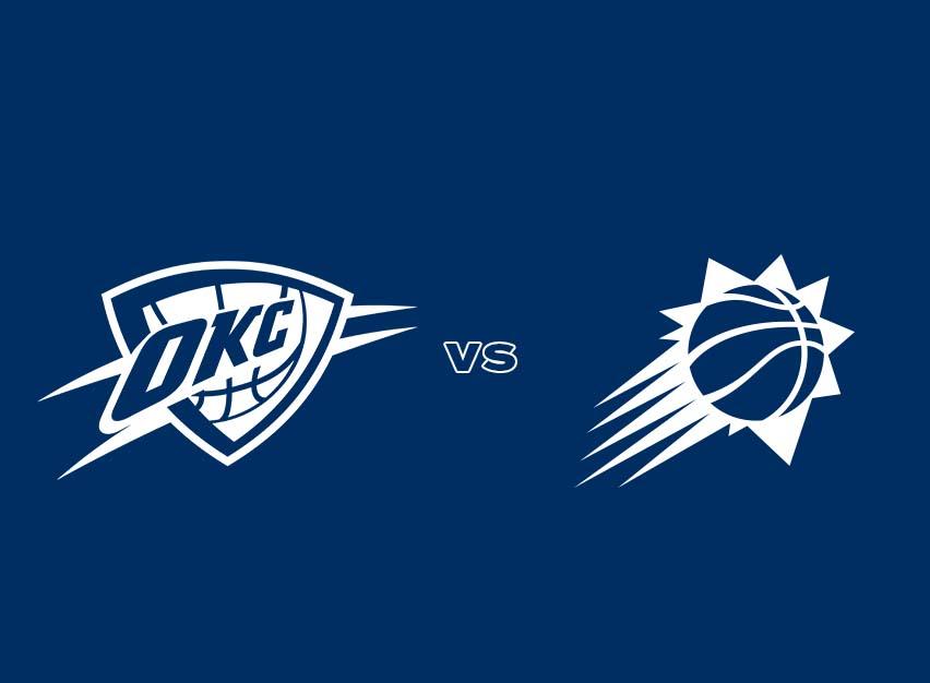 OKC Thunder vs. Phoenix Suns