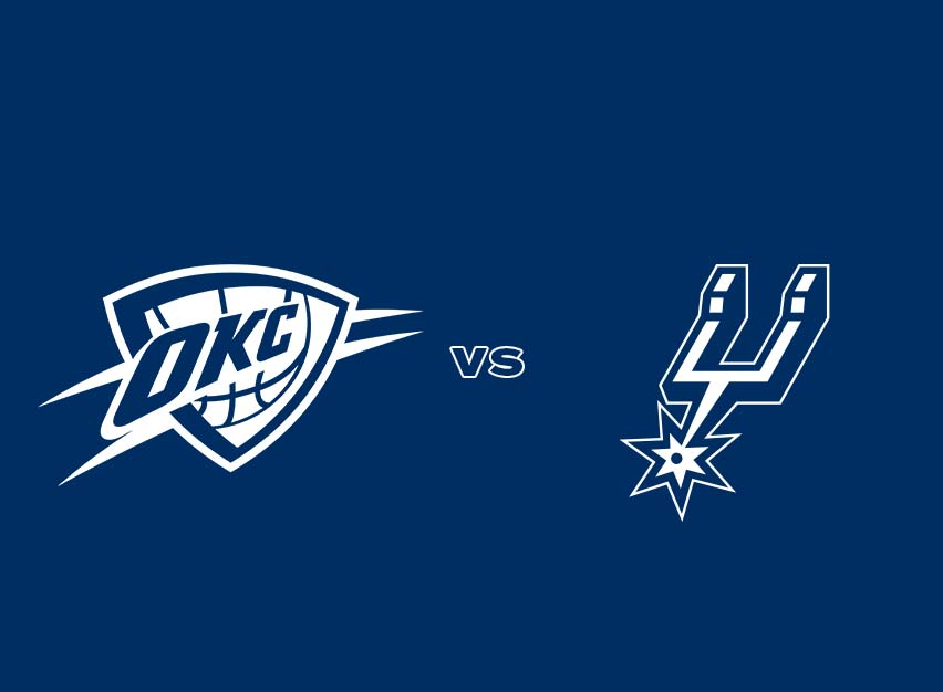 OKC Thunder vs. San Antonio Spurs