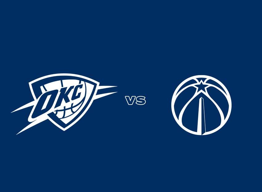 OKC Thunder vs. Washington Wizards