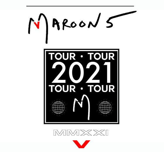 More Info for Maroon 5 / NEW DATE